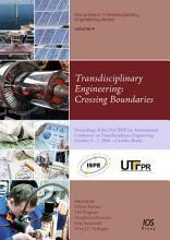 Transdisciplinary Engineering  Crossing Boundaries PDF