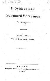Szomoru Verseinek. Öt könyve. Ford. Irmesi Homonnai Imre. (5 Bücher Klagegedichte.) - Pest, Trattner 1825