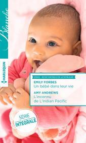 Un bébé dans leur vie - L'inconnu de l'Indian Pacific