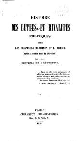 Histoire des luttes et rivalités politiques entre les puissances maritimes et la France durant la seconde moitié du XVIIe siècle: Volumes7à8