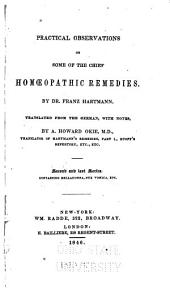 Practical Observations on Some of the Chief Homoeopathic Remedies: Volumes 1-2