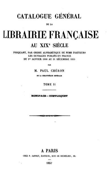 Catalogue General De La Librairie Francaise Au Xixe Siecle Indiquant