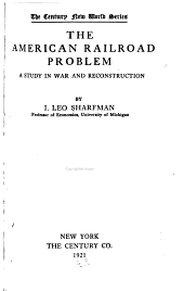 The American Railroad Problem: A Study in War and Reconstruction