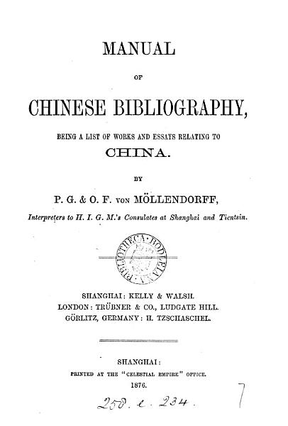 Download Manual of Chinese bibliography  a list of works relating to China  by P G    O F  M  llendorff Book