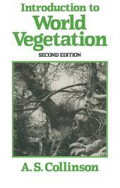 Introduction to World Vegetation: Edition 2