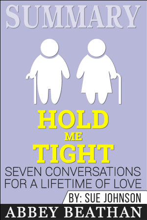Summary  Hold Me Tight  Seven Conversations for a Lifetime