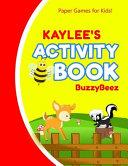 Kaylee's Activity Book