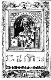T. Liuius Patauinus historicus duobus libris auctus: cum L. Flori Epitome. Addito indice copioso et Leonardo Aretino de primo bello Punico. Ac imaginibus res gestas exprimentibus