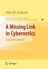 A Missing Link in Cybernetics: Logic and Continuity