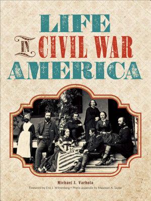 Life in Civil War America PDF