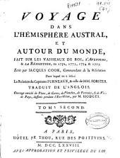 Voyage dans l'hémisphére austral, et autour du monde: fait sur les vaisseaux de roi l'Aventure & la Résolution, en 1772, 1773, 1774, & 1775, Volume2