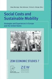 Social Costs and Sustainable Mobility: Strategies and Experiences in Europe and the United States