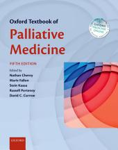 Oxford Textbook of Palliative Medicine: Edition 5