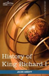 History of King Richard I of England