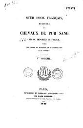 Stud book français: Registre des chevaux de pur sang nés ou importés en France