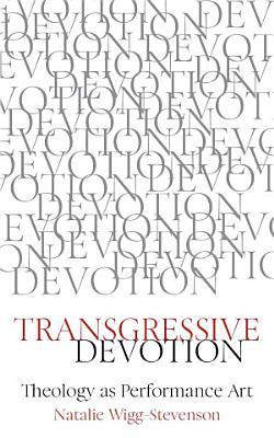Transgressive Devotion