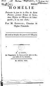 Homélie prêchée le jour de la fête de saint Pothin, premier évêque de Lyon, dans l'église de l'hospice de l'Antiquaille, le 29 mai 1808