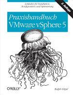 Praxishandbuch VMware Sphere 5