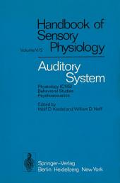 Auditory System: Physiology (CNS) · Behavioral Studies Psychoacoustics