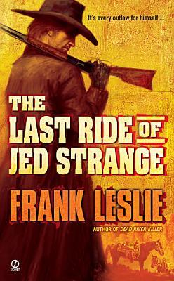 The Last Ride of Jed Strange PDF