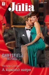 Júlia 589.: A kaszinó szépe (Chatsfield Hotel 3.)