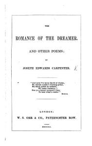 The Romance of the Dreamer  and Other Poems PDF