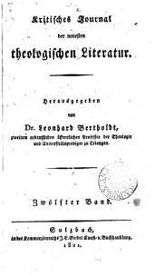 Kritisches Journal der neuesten theologischen Literatur, herausg. von C.F. Ammon [and] (L. Bertholdt).