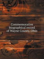 Commemorative biographical record of Wayne County, Ohio