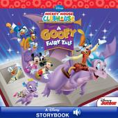 Mickey Mouse Clubhouse: A Goofy Fairy Tale: A Disney Read-Along
