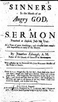 Sinners in the hands of an angry God  A Sermon  on Deut  xxxii  35  preached at Enfield  July 8th  1741     With a preface by     John Willison PDF