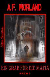 Ein Grab für die Mafia: Ein Roberto Tardelli Thriller #8