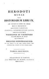 Herodoti musae sive historiam libri IXI: ad veterum codicum fidem denuo recensuit lectionis varietate continua interpretatione latina, Volume 2