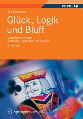 Glück, Logik und Bluff: Mathematik im Spiel - Methoden, Ergebnisse und Grenzen, Ausgabe 6