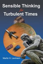 Sensible Thinking for Turbulent Times
