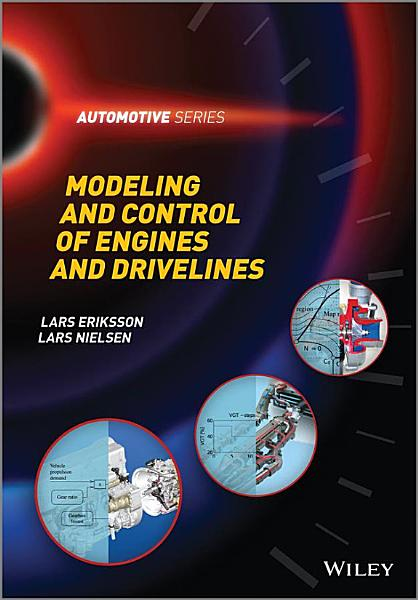 Modeling and Control of Engines and Drivelines PDF
