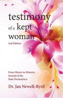 Testimony of a Kept Woman