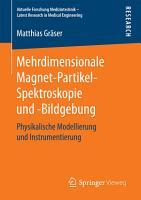Mehrdimensionale Magnet Partikel Spektroskopie und  Bildgebung PDF
