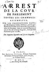 Arrest de la Cour de Parlement ... sur les propositions faites par ... le Duc d'Orleans, pour la pacification des troubles ... de Bordeaux, etc. [Sept. 5, 1650.]