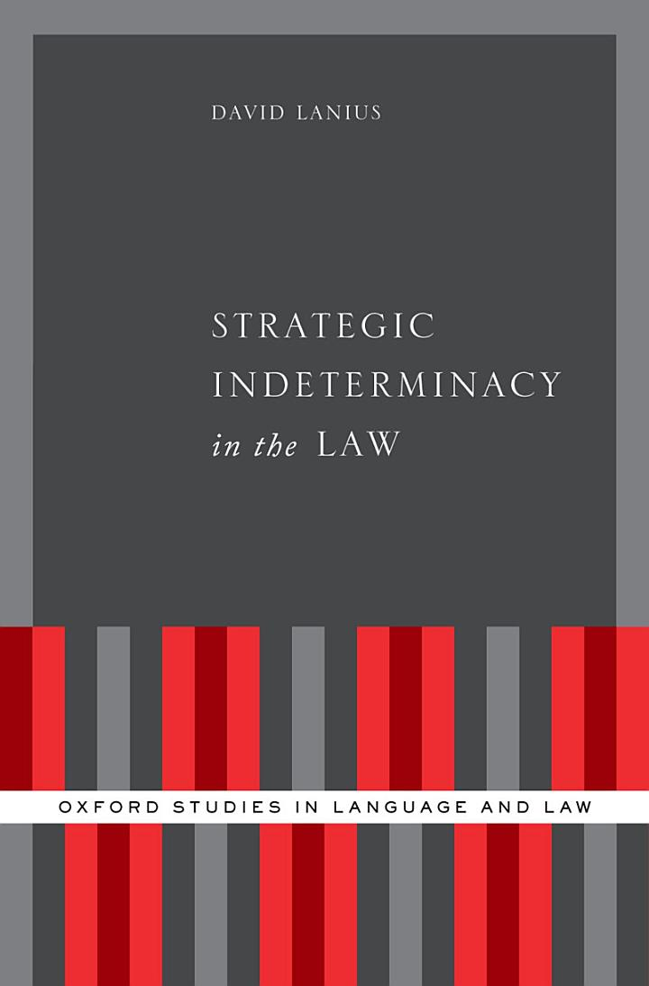 Strategic Indeterminacy in the Law