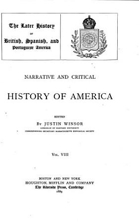 The latter history of British  Spanish  and Portuguese America  1889 PDF