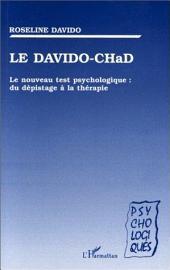 LE DAVIDO-CHAD: Le nouveau test psychologique : du dépistage à la thérapie
