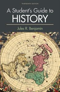 A Student s Guide to History Book