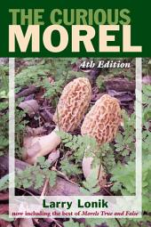 The Curious Morel: Edition 4