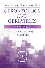 Annual Review of Gerontology and Geriatrics, Volume 40