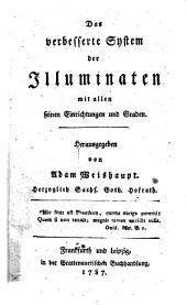 Das verbesserte System der Illuminaten mit allen seinen Einrichtungen und Graden