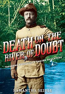 Death on the River of Doubt Book