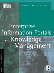 Enterprise Information Portals and Knowledge Management PDF