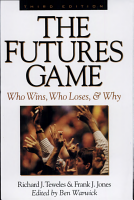 The Futures Game  Who Wins  Who Loses    Why PDF