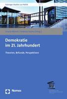 Demokratie im 21  Jahrhundert PDF