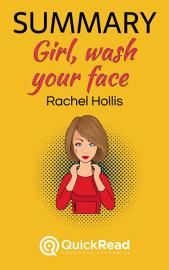 Summary Of  Girl  Wash Your Face  By Rachel Hollis   Free Book By QuickRead Com